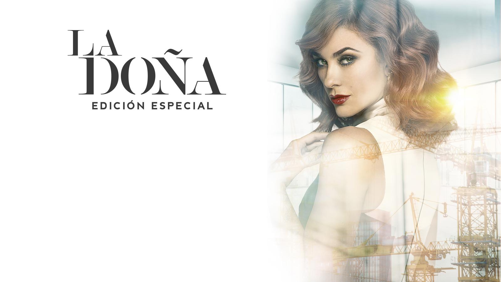 La Doña Edición Especial (Primera Temporada)